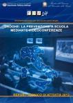 immagine rappresentativa della notizia Prevenzione a scuola mediante videoconferenze: presentato oggi il Report Tecnico 2013